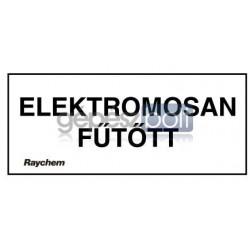 """Raychem LAB-ETL-H Figyelemfelkeltő címke """"ELEKTROMOSAN FŰTÖTT"""""""